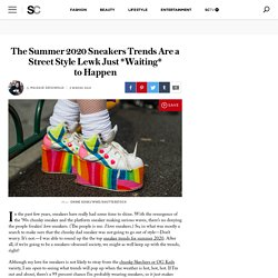 Sneaker Trends for Summer 2020—According to Runways & Street Style