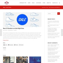 Best 15 Sneakers on Sale Right Now – BCB – BOSSES CREATING BOSSES