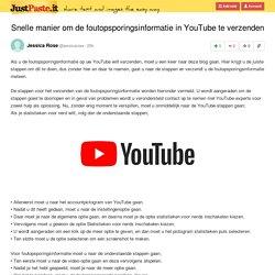 Snelle manier om de foutopsporingsinformatie in YouTube te verzenden
