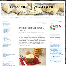 Snickerdoodle Cupcakes & Cookies » Savour the Senses