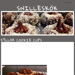 Snilleskök - Fyllda Cookie Cups