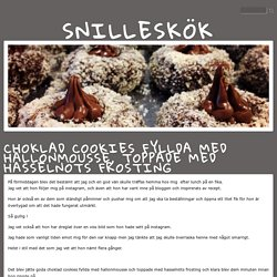 Snilleskök - Choklad cookies fyllda med hallonmousse, toppade med hasselnöts ...