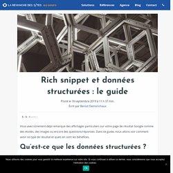 Rich snippet et données structurées : le guide