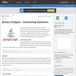 jQuery Snippet - Interesting Selectors