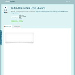 HTML5 snippet : CSS Lifted corner Drop Shadow