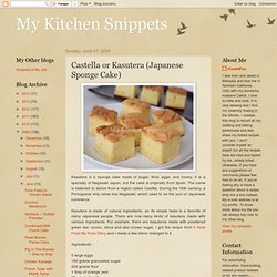 Castella or Kasutera (Japanese Sponge Cake)