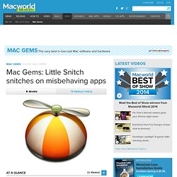 Mac Gems: Little Snitch snitches on misbehaving apps