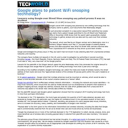 Google plans to patent WiFi snooping technology? - Techworld