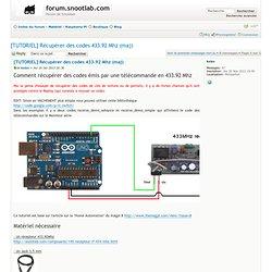[TUTORIEL] Récupérer des codes 433.92 Mhz (maj)