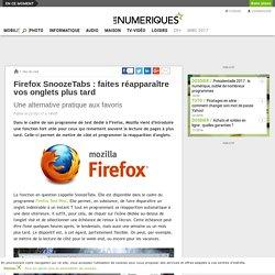 Firefox SnoozeTabs: faites réapparaître vos onglets plus tard