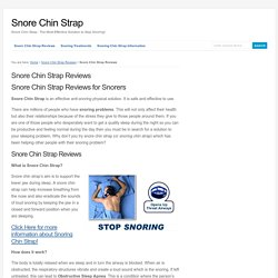 Snore Chin Strap Reviews - How to Use Snoring Chin Strap?
