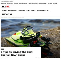 5 Tips To Buying The Best Snorkel Gear Online