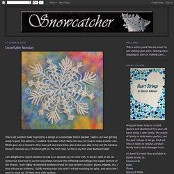 Snowflake Monday