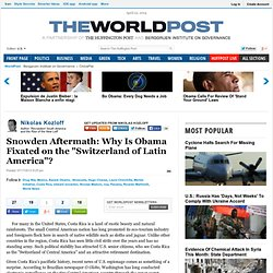 "Snowden Aftermath: Why Is Obama Fixated on the ""Switzerland of Latin America""?"
