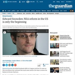 Edward Snowden: NSA reform in the US is only the beginning