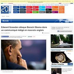 Edward Snowden attaque Barack Obama dans un communiqué rédigé en mauvais anglais