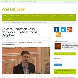 Edward Snowden déconseille Dropbox