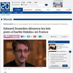Edward Snowden dénonce les lois post-«Charlie Hebdo» en France