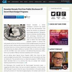 Snowden Reveals First Ever Public Disclosure Of Secret Black Budget Programs
