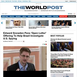 Edward Snowden Pens 'Open Letter' Offering To Help Brazil Investigate U.S. Spying