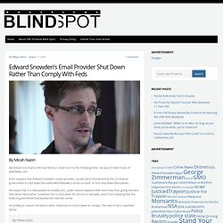 Edward Snowden's Email Provider Shut Down Rather Than Comply With Feds