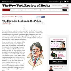 The Snowden Leaks and the Public by Alan Rusbridger
