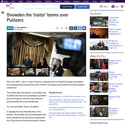 Snowden the 'traitor' looms over Pulitzers