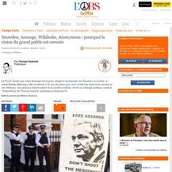 Snowden, Assange, Wikileaks, Anonymous : pourquoi la vision du grand public est erronée