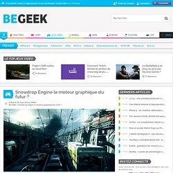 Snowdrop Engine le moteur graphique du futur ?
