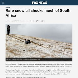 Rare snowfall shocks much of South Africa