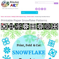 Paper Snowflakes - Christmas Holiday Arts and Crafts - December - KinderArt