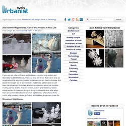 38 Snowmen Nightmares: Calvin and Hobbes In Real Life : WebUrbanist