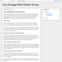 Lisa Snuggs Real Estate Group: Tips To Maintain a Vacation Home