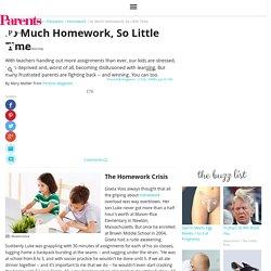 So Much Homework, So Little Time