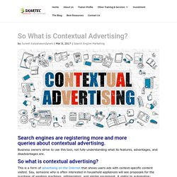 So What is Contextual Advertising?