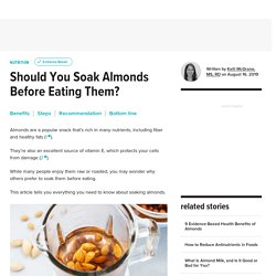Soaking Almonds: Benefits, Steps, and More