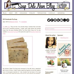 DIY Handmade Tea Soap