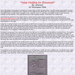Soap Making for Dummies
