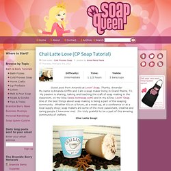 Chai Latte Love (CP Soap Tutorial)