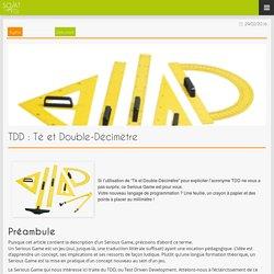 SOAT Blog » TDD : Té et Double-Décimètre
