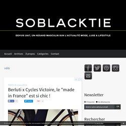 vélo - Soblacktie - blog magazine tendances luxe et mode