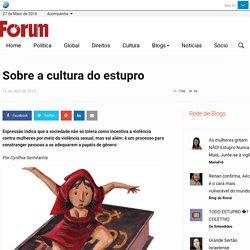 Sobre a cultura do estupro - Portal Fórum