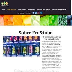 Sobre Fruitube