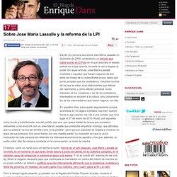 Sobre Jose María Lassalle y la reforma de la LPI