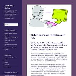 Sobre procesos cognitivos en UX