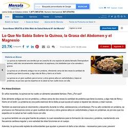 Lo Que No Sabe Sobre la Quinoa, la Grasa del Abdomen y el Magnesio