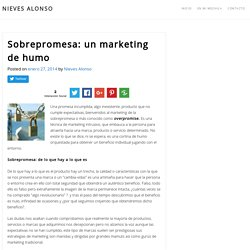 Sobrepromesa: un marketing de humo
