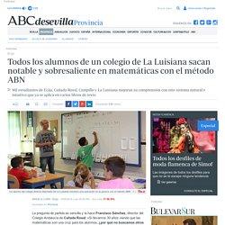 Todos los alumnos de un colegio de La Luisiana sacan notable y sobresaliente en matemáticas con el método ABN