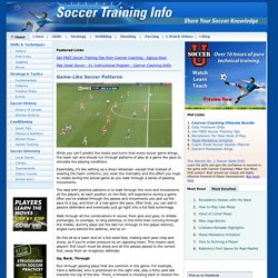 Soccer Training Info - Game-Like Soccer Patterns