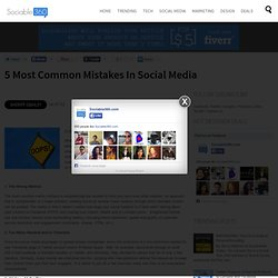 5 Most Common Mistakes in Social Media